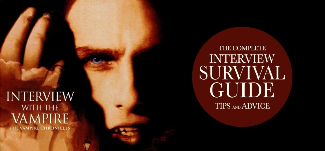INTERVIEW SURVIVAL GUIDE